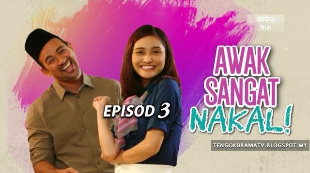 Drama Awak Sangat Nakal – Episod 3 (HD)