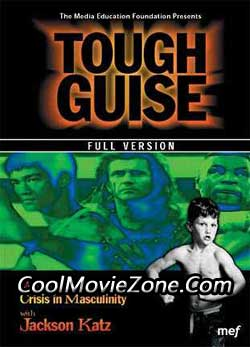 Tough Guise: Violence, Media & the Crisis in Masculinity (1999)