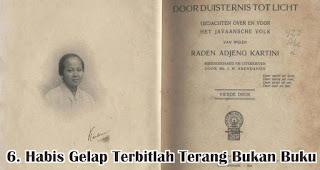 Karya Habis Gelap Terbitlah Terang Bukanlah Sebuah Buku merupakan salah satu fakta menarik Raden Ajeng Kartini yang wajib diketahui