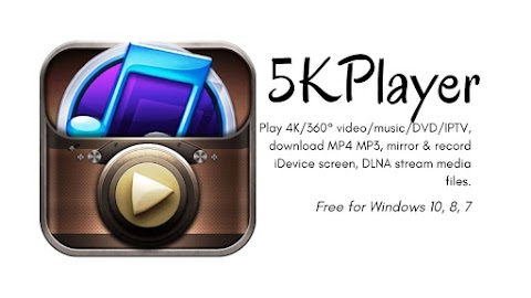 5KPlayer Download Free for Windows 10, 8, 7