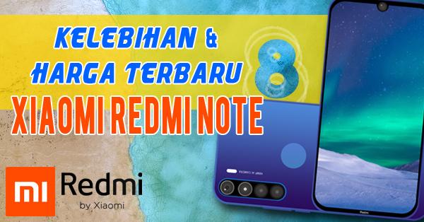 Xiaomi Redmi Note 8 Terbaru, Kelebihan dan Harga Terbaru