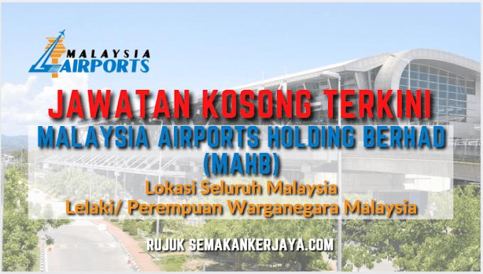 Senarai Jawatan Kosong Terkini Malaysia Airports Holding Berhad (MAHB) 2021