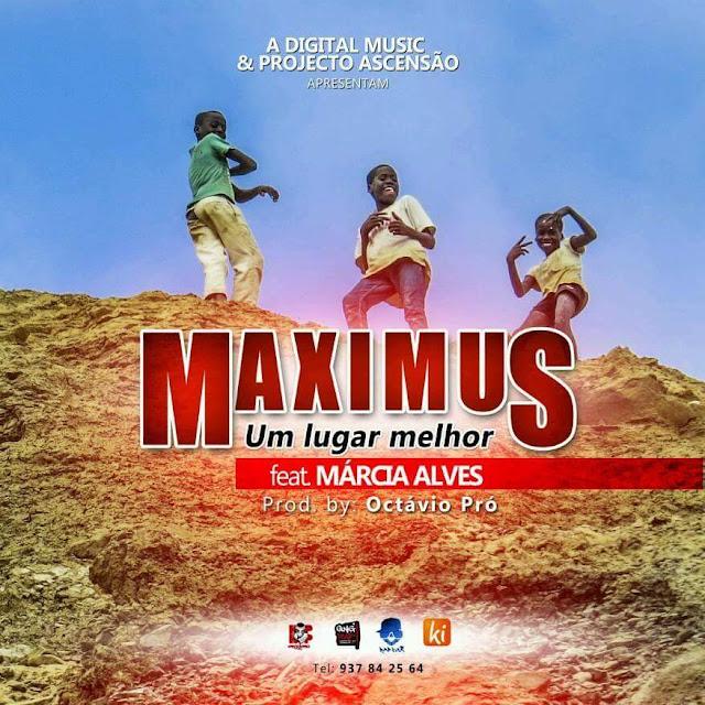 """O rapper angolano Maximus lança a música """"Um lugar melhor"""" com part. da Márcia Alves"""