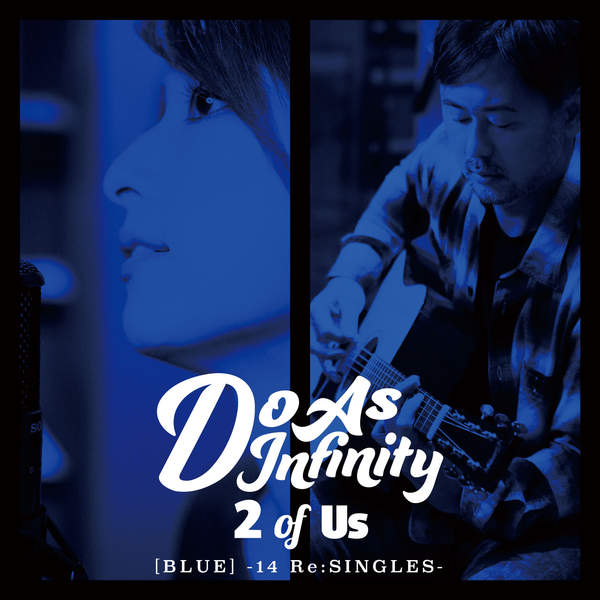 [Album] Do As Infinity – 2 of Us [BLUE] -14 Re:SINGLES- (2016.02.17/MP3/RAR)