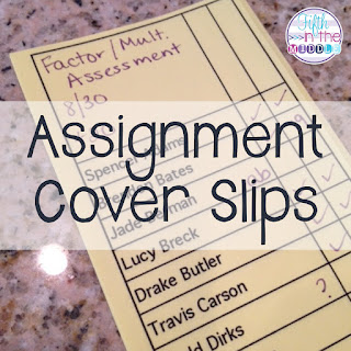 Assignment cover slips can help you manage your classroom assignments.