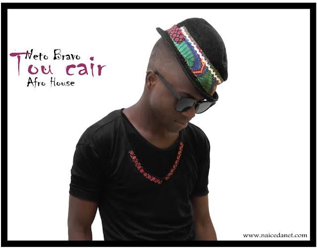 Neto Bravo - Tou Cair (Afro House) [Download]