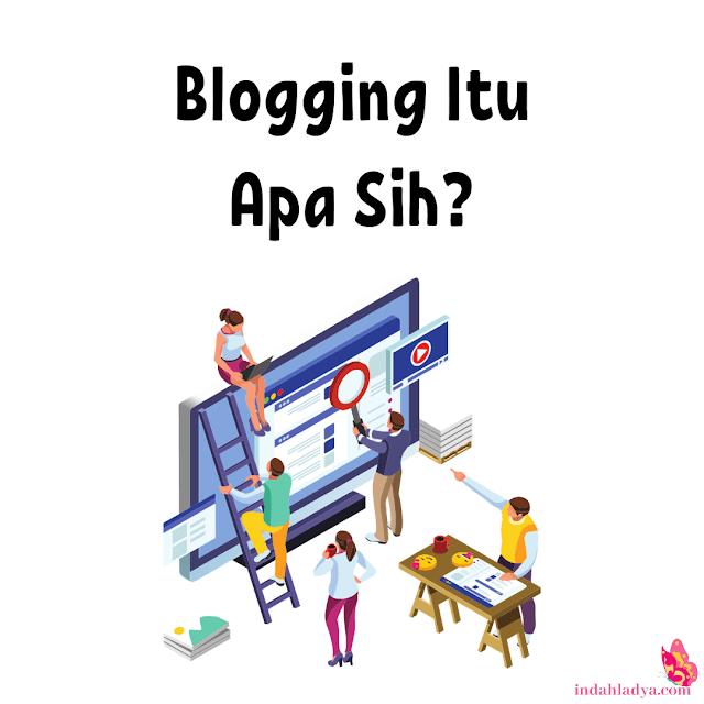 Blogging Artinya