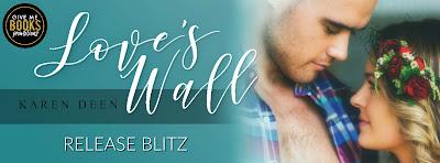 Release Blitz: Love's Wall by Karen Deen