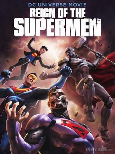 Siêu Nhân Thời Đại -Reign of the Supermen