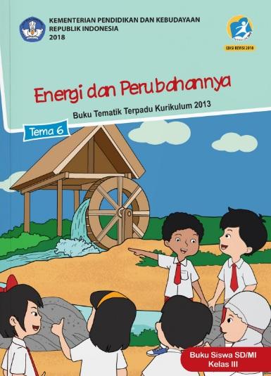 Lengkap Kunci Jawaban Tematik Kelas 3 Tema 6 Energi Dan Perubahanya Kunci Jawaban Tematik Lengkap Terbaru Simplenews