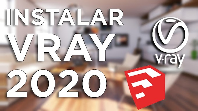 ✅ | DESCARGAR  VRAY PARA SKETCHUP | ULTIMA VERSION - 2020  |  FULL ACTIVADO |