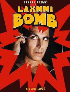 Laxmii Or Laxmmi Bomb First Look Poster 1