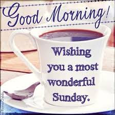 Good Morning Quotes For Friends: wishing you a most wonderful sunday