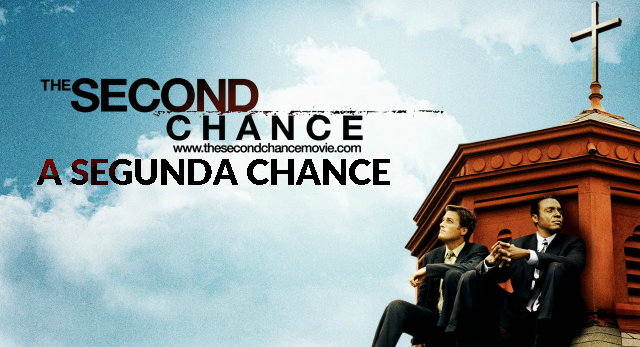 A Segunda Chance The Second Chance