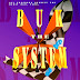BUK THE SYSTEM <br> Compilation Album