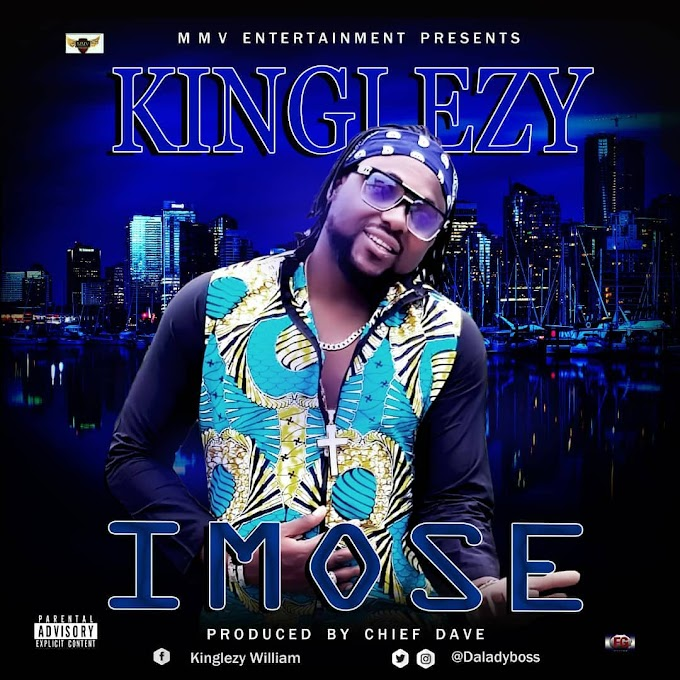 DOWNLOAD MP3: Kinglezy – Imose (Prod. by Chief Dave)