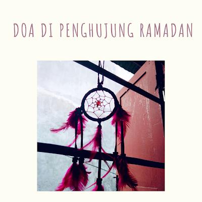Doa Di Penghujung Ramadan