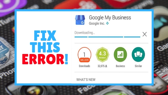 How To Fix Play Store Downloading Error Easily 2019