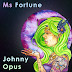 Johnny Opus vivid stories in his Ms. Fortune release