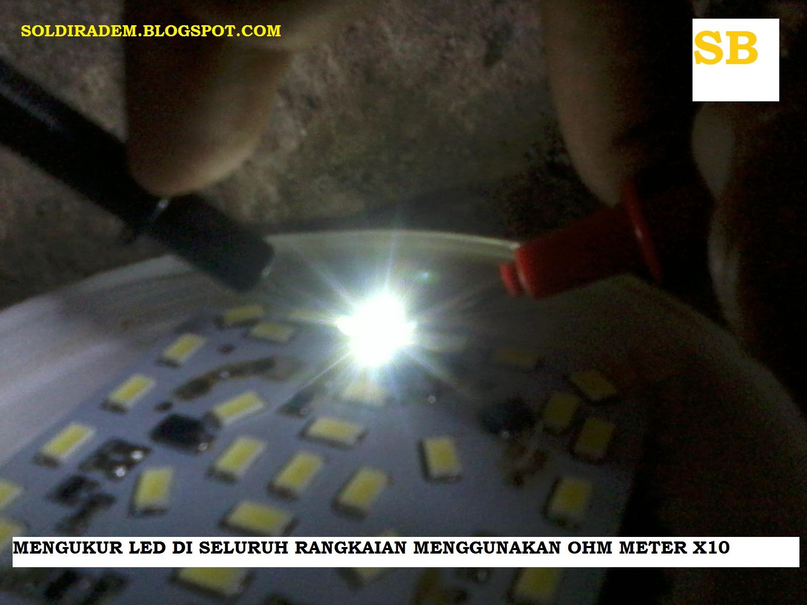 Trik Sederhana Memperbaiki Lampu Led Yang Rusak Soldiradem Blog