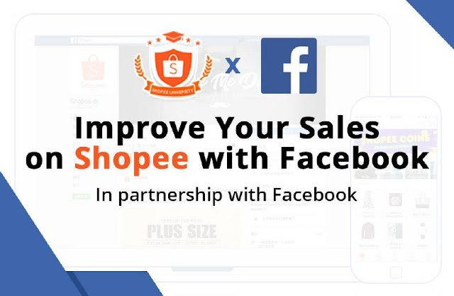 Improve your sales on Shopee with Facebook
