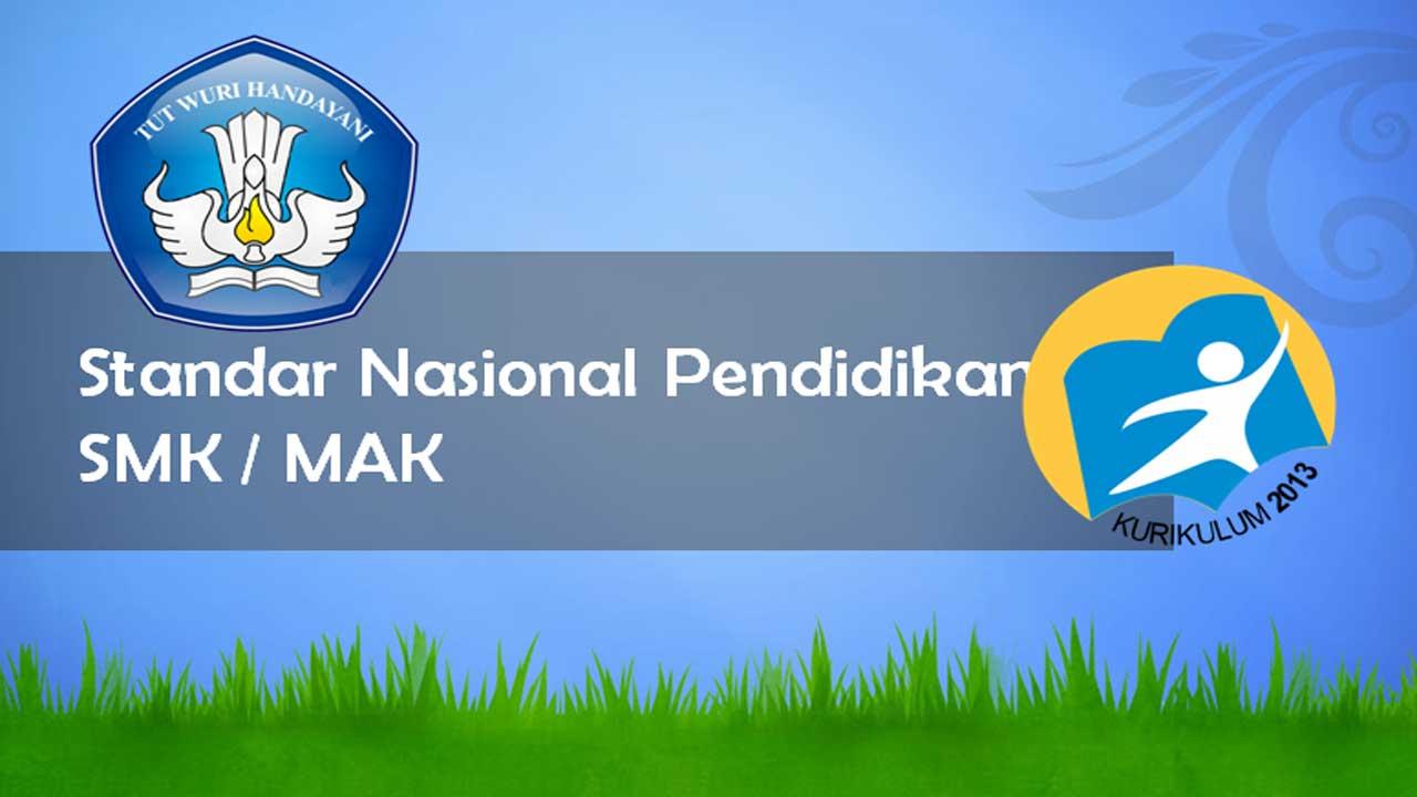 8 Standar Kurikulum Nasional SMK MAK Permendikbud Nomor 34 Tahun 2018