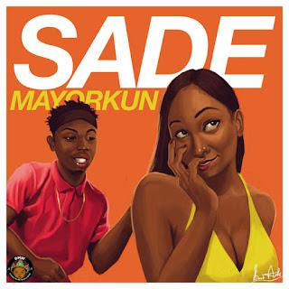 Lyrics: Mayorkun - sade