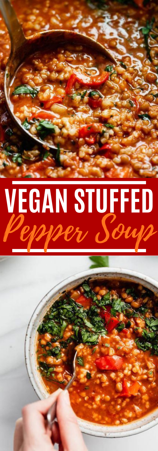 Vegan Stuffed Pepper Soup #vegan #dinner #soup #comfortfood #meatless