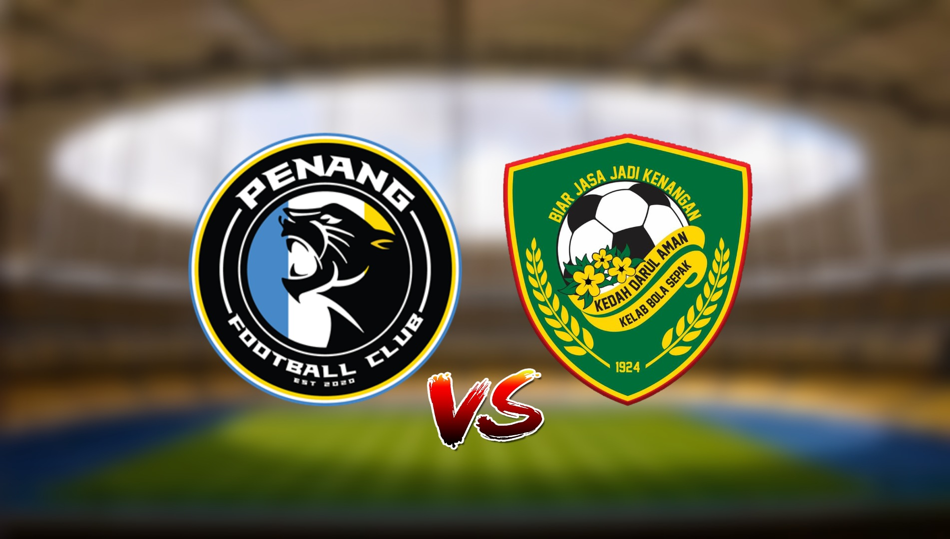 Live Streaming Penang FC vs Kedah Darul Aman FC Liga Super 12.3.2021