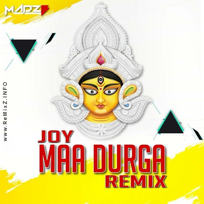 Joy Maa Durga - MadzB Remix