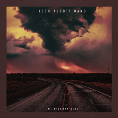 Josh Abbott Band - The Highway Kind (2020) - Album Download, Itunes Cover, Official Cover, Album CD Cover Art, Tracklist, 320KBPS, Zip album