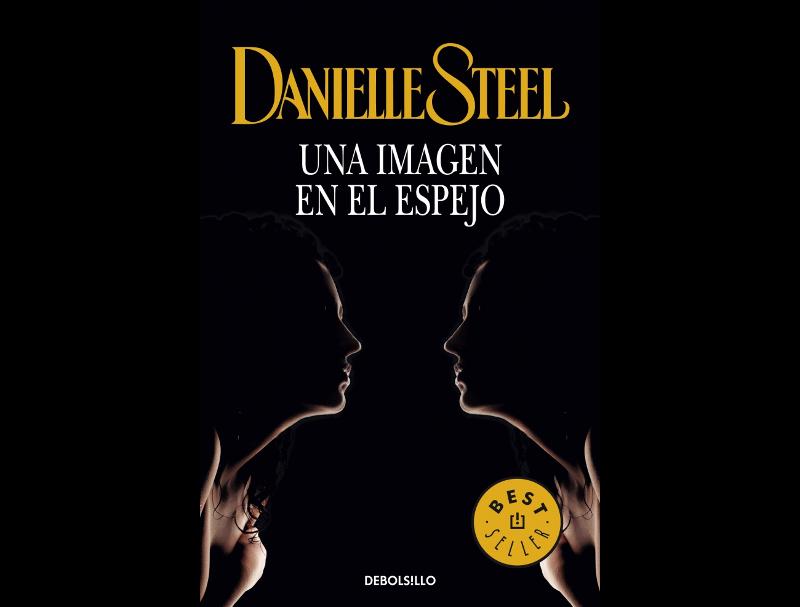 Una imagen en el espejo - Danielle Steel