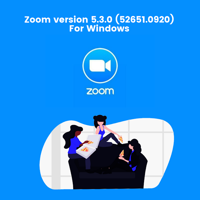 Download Zoom Version 5.3.0 (52651.0920) For Windows