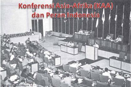 Konferensi Asia-Afrika (KAA) dan Peran Indonesia
