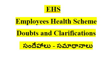 EHS Employees Health Scheme Doubts and Clarifications