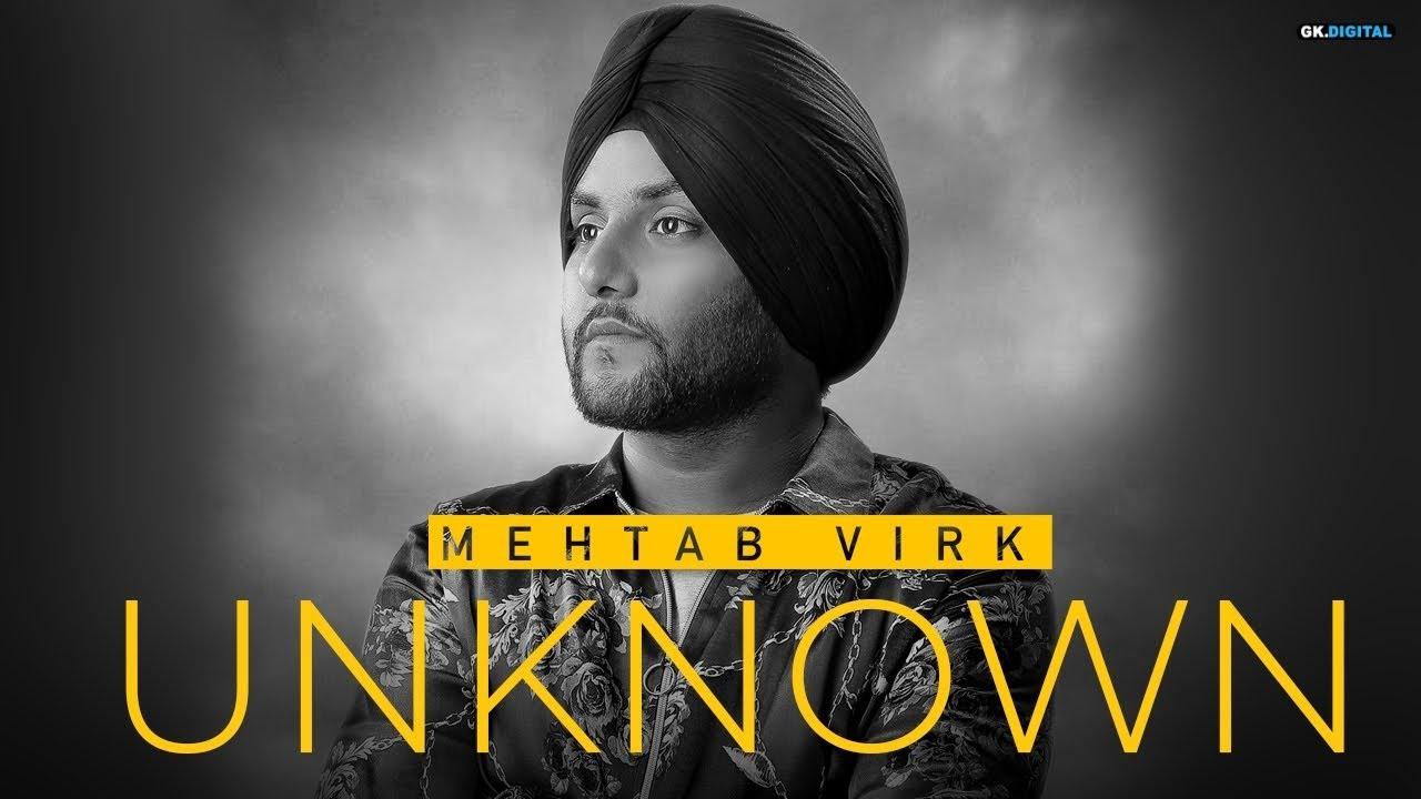 Unknown Song Lyrics,Mehtab Virk