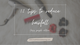 12 tips to control and reduce hair fall
