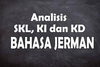 Analisis SKL KI dan KD Bahasa Jerman SMA Tahun 2021
