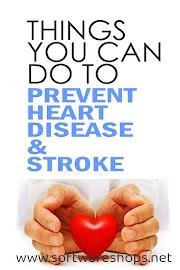 THINGS YOU CAN DO TO PREVENT HEART DISEASE & STROKE