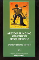 Are you bringing something from Mexico?