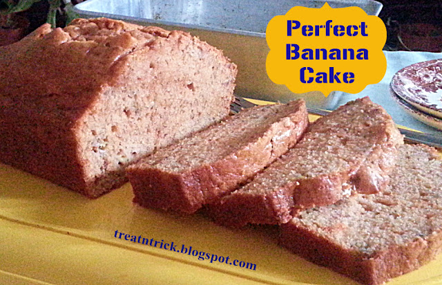 Perfect Banana Cake Recipe @ treatntrick.blogspot.com