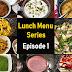 Lunch Menu Series Episode 1- Rose milk/Mango salad/Samosa chaat/Kothu parotta/Custard jello trifle