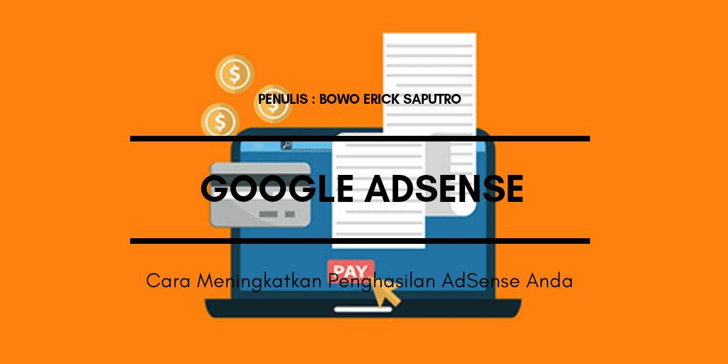 Cara Meningkatkan Penghasilan AdSense Anda