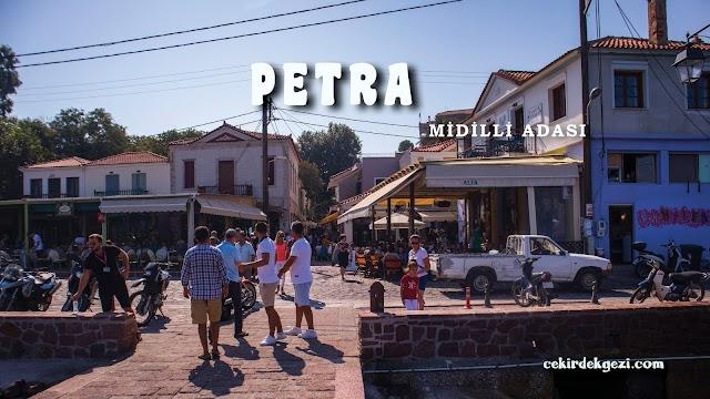 PETRA / MİDİLLİ ADASI