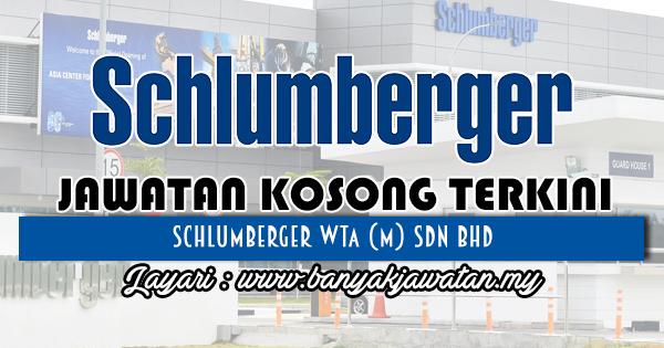 Jawatan Kosong 2018 di Schlumberger WTA (M) Sdn Bhd