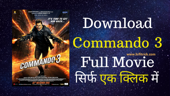 Commando 3 - Hindi Full Movie Leaked Online By [Tamilrockers]