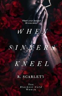 When Sinners Kneel by R. Scarlett