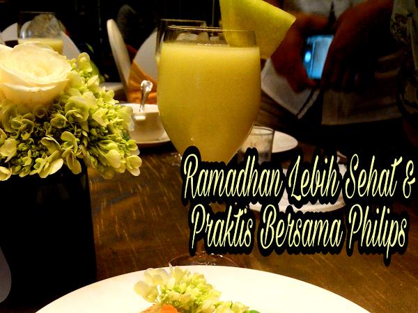 Ramadhan Lebih Sehat dan Praktis Bersama Philips
