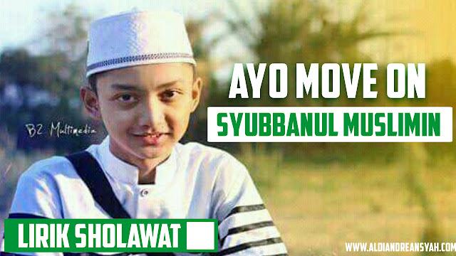 Lirik Ayo Move On Syubbanul Muslimin
