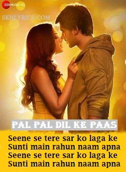 Pal Pal Dil Ke Paas (Title Track) Lyrics Meaning in English - Arijit Singh